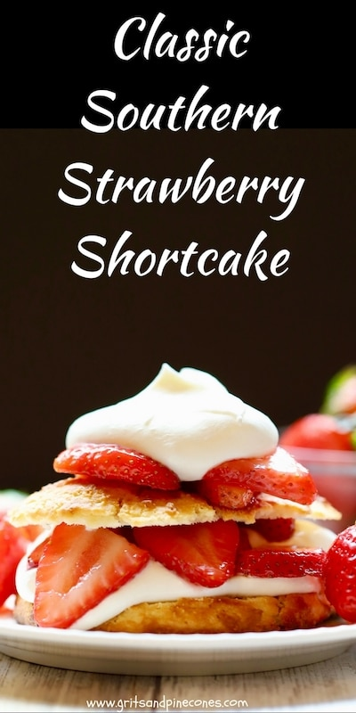 Homemade simple Classic Southern Strawberry Shortcake is the stuff dessert dreams are made of and for good reason. With fresh red, juicy strawberries, billowy clouds of whipped cream, and crunchy sweetened biscuits this easy dessert recipe is a winner! Check out my secret ingredient! #strawberryshortcake, #dessertrecipes, #southerncooking, #southernrecipes, #easydessertrecipes