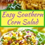 Easy Southern Corn Salad Pinterest pin