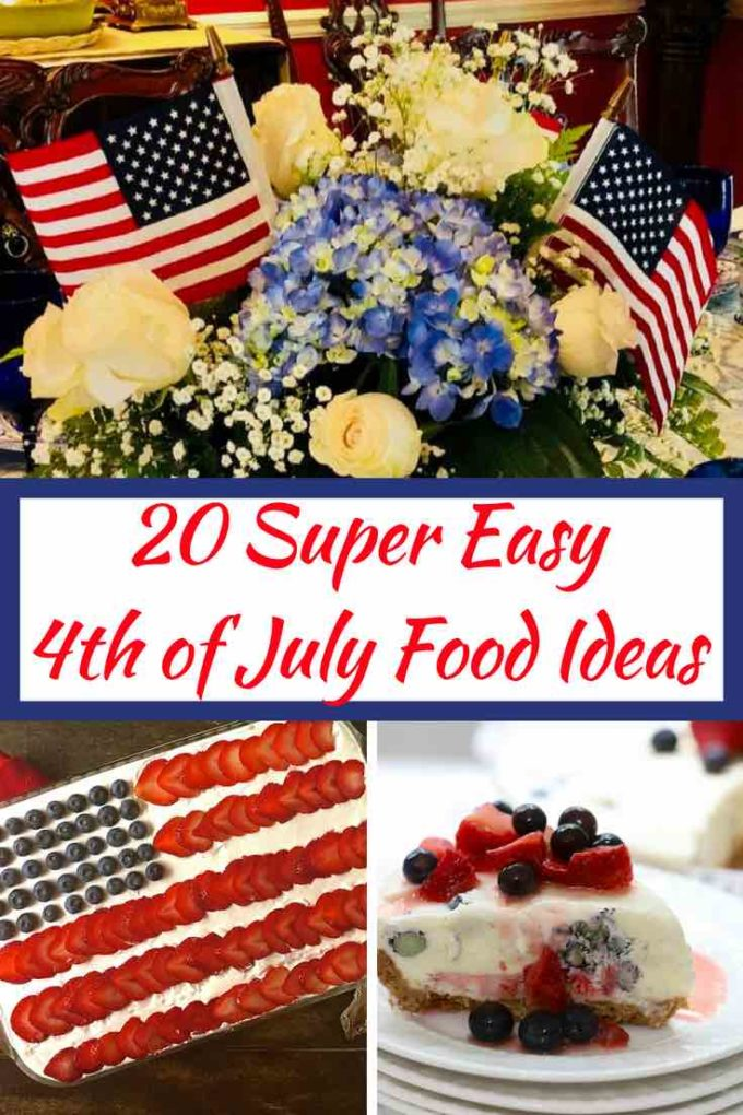20 Super Easy 4th of July Food Ideas