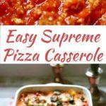 Easy Supreme Pizza Casserole Pinterest pin C