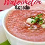 Chilled Watermelon Gazpacho Pinterest pin