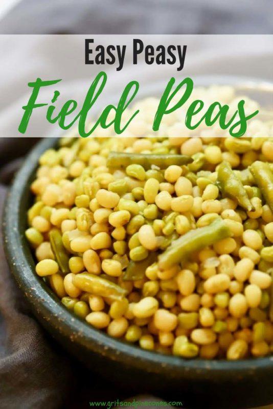 Easy Peasy Southern Field Peas Pinterest Pin B