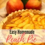 Southern Style Easy Fresh Peach Pie Pinterest Pin