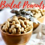 Easy Southern Boiled Peanuts Pinterest Pin