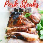 Reverse Seared Pork Steaks on the Grill Pinterest Pin