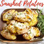 Easy Parmesan Truffle Smashed Potatoes Pinterest pin