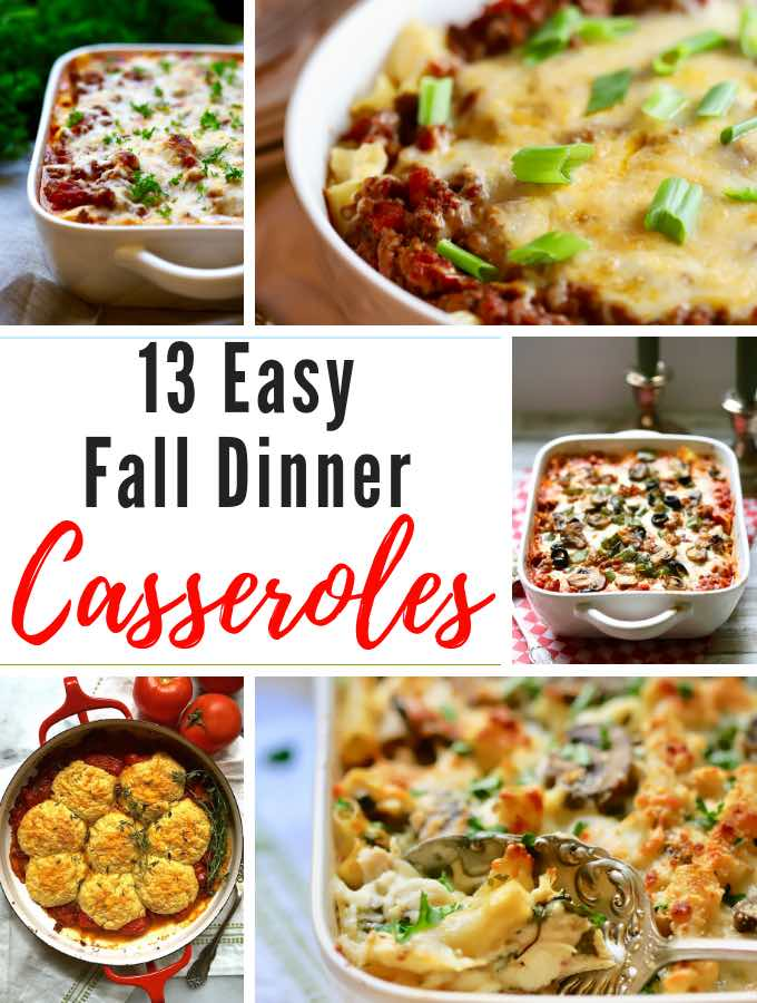A collage of pictures of 13 Easy Fall Dinner Casseroles