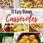 13 Easy Fall Dinner Casseroles Pinterest pin