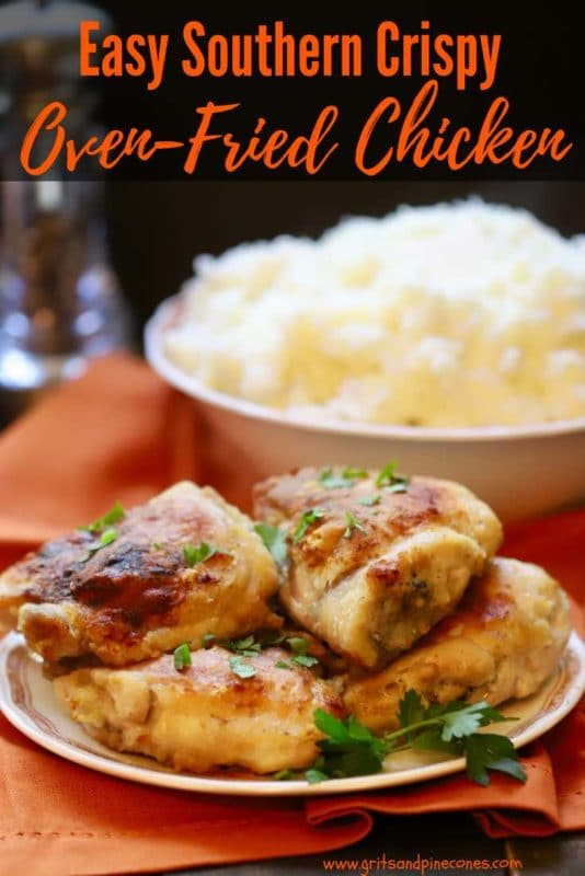 Easy Southern Crispy Oven Fried Chicken Pinterest Pin
