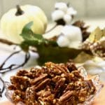 Quick and Easy Stovetop Candied Pecans in a glass dish