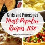 Grits and Pinecones Most Popular Recipes 2018