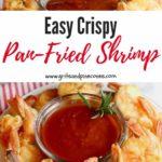 Easy Crispy Pan Fried Shrimp Pinterest Pin