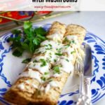 Savory Chicken Crepes with Mushrooms Pinterest pin