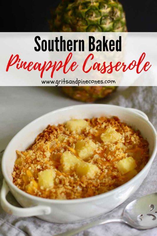 Southern Baked Pineapple Casserole Pinterest pin.