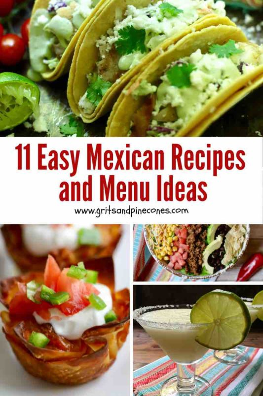 Pinterest pin collage for 11 Mexican recipes and menu ideas.
