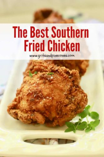 A Pinterest pin with Southern Fried Chicken on a plate.