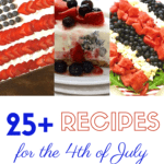Pinterest pin showing flag cake, ice cream pie and red, white, and blue fruit salad.