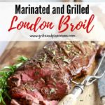 Pinterest pin showing marinated and grilled London Broil.