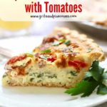 Pinterest pin, a slice of Spinach Bacon Quiche with Tomatoes on a white plate.