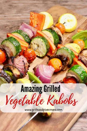 Pinterest pin, grilled vegetable kabobs on a wooden cutting board.