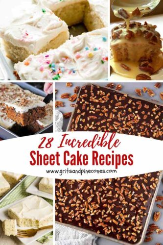 Pinterest pin for 28 Sheet Cake Recipes to Make Now with collage of different types of sheet cakes.