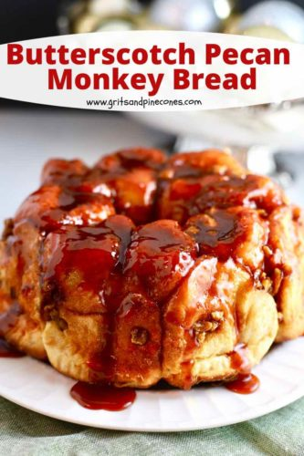Pinterest pin for butterscotch pecan monkey bread.