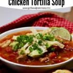 Pinterest pin, crockpot chicken tortilla soup.