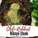 Pinterest pin for Chili-Rubbed Ribeye Steak.