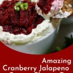 Pinterest pin showing cranberry jalapeno cream cheese dip.