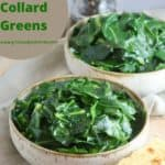 Pinterest pin showing two bowls of cooked collard greens.