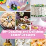 Pinterest pin showing pictures of 7 Easter desserts including two Easter cakes.