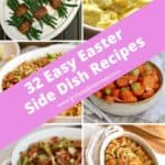 Pinterest pin showing six different Easter side dishes.