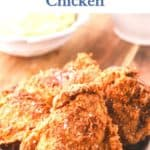 Pinterest pin showing fried chicken on a plate.