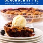 Pinterest pin showing a slice of blackberry pie topped with a scoop of ice cream.